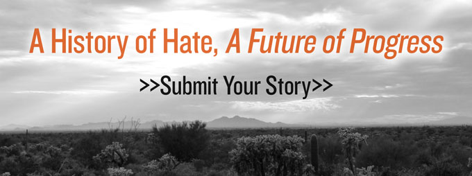 Arizona - A History of Hate, A Future of Progress